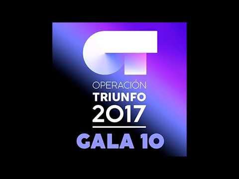OT 2017 - Resistiré (Gala 10)