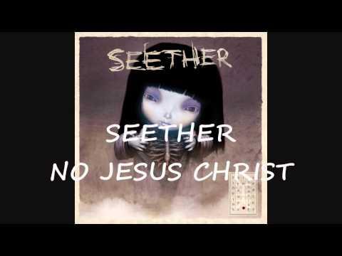 Seether - No Jesus Christ