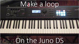 How to make a loop on the Juno DS (beginners guide)