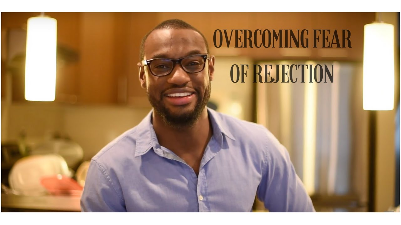 Overcoming fear of rejection in relationships