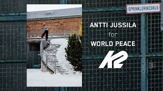 K2 Snowboarding Presents | Antti Jussila for World Peace