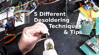 5 Desoldering Techniques