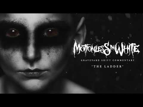 Motionless In White - The Ladder (Commentary)