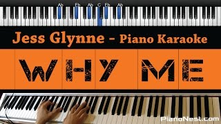 Gambar cover Jess Glynne - Why Me - Piano Karaoke / Sing Along / Cover with Lyrics