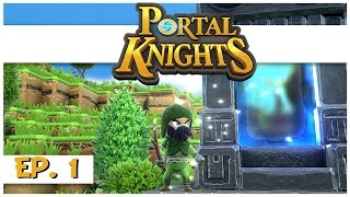 Portal Knights - Ep. 1 - The Slime Ranger! - Let's Play Portal Knights Gameplay