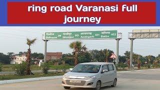 Ring road Varanasi (Harhua to chiraigwon) full jounrey
