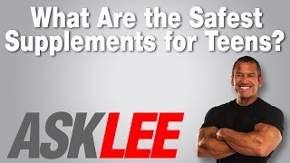 Supplements for Teens - With Lee Labrada