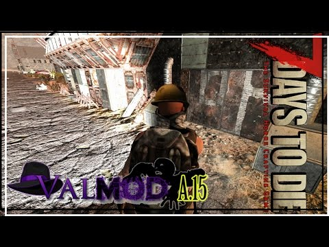 ★ Bunker buster - ep 61 - 7 Days to Die alpha 15 Valmod gameplay (valmod alpha 15)