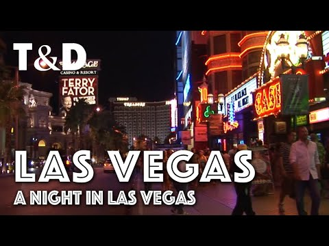 Las Vegas City Guide: A Night In Las Vegas - Travel & Discover