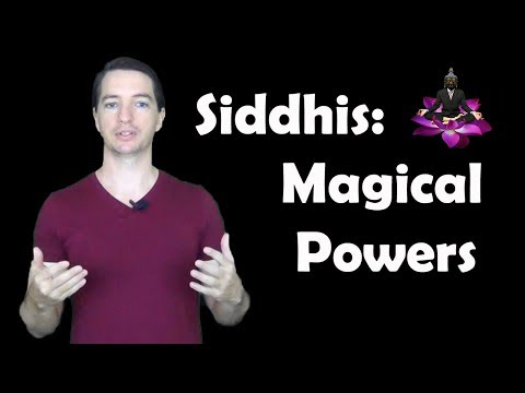 Siddhis: Magical Powers
