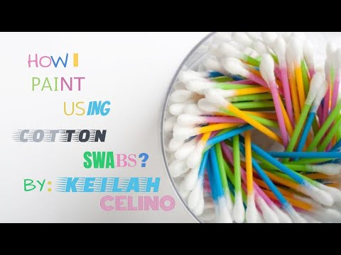 How I paint using Cotton Swabs?