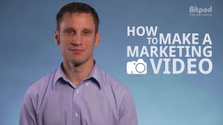 How to make a marketing video - Video marketing for business #4