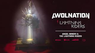 AWOLNATION - Lightning Riders (Official Audio)