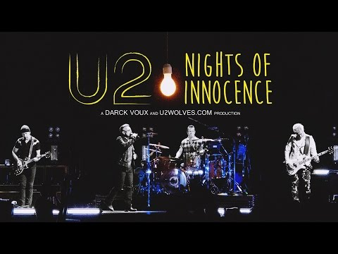 U2 - Nights Of Innocence (i+e Tour 2015 Best Moments) FULL CONCERT