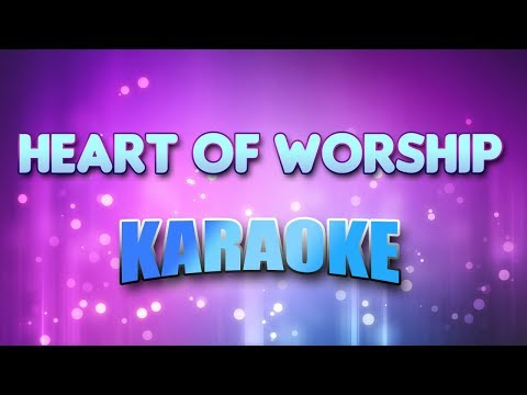Heart Of Worship (Karaoke & Lyrics)
