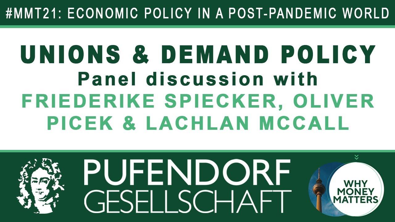 2. Europäische MMT-Konferenz, Panel 1: Unions and Demand Policy