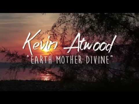 Kevin Atwood   Earth Mother Divine