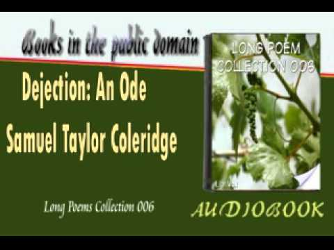 dejection an ode samuel tailor coleridge And pictures about samuel taylor coleridge at encyclopediacom make research projects and school reports about samuel taylor coleridge  dejection: an ode.