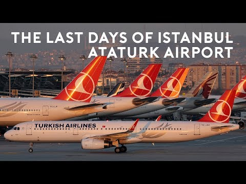 The Last Days of Istanbul Ataturk Airport
