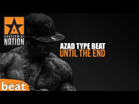 (FREE) Azad Type Beat x Until The End