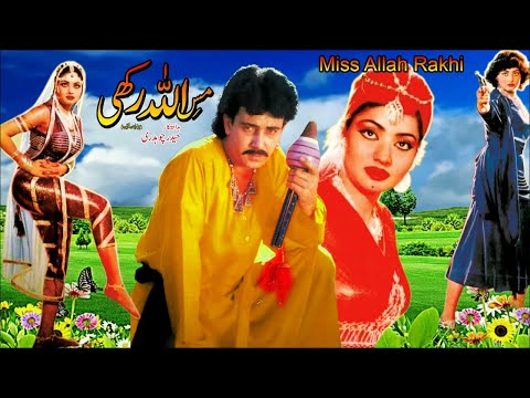 MISS ALLAH RAKHI (1989) - Nadra & Ismail Shah - OFFICIAL PAKISTANI MOVIE