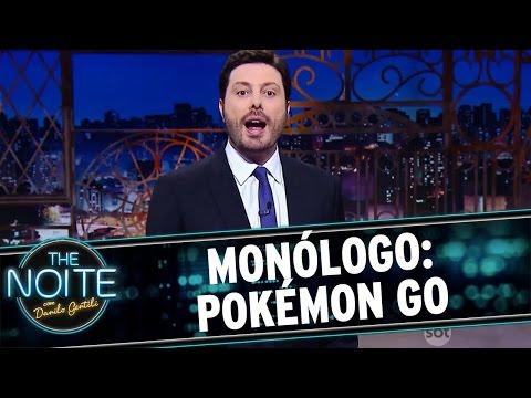 The Noite (19/07/16) - Monólogo: Pokémon Go