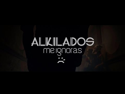 Me ignoras - Alkilados (Video Oficial)