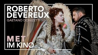 Roberto Devereux | Akt 1 Duett | MET IM KINO: 16. April 2016