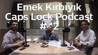#42 Düğün.com CEO'su Emek Kırbıyık - Caps Lock Podcast