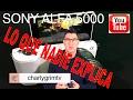 Sony Alfa 5000. LO QUE NADIE TE EXPLICA (español)