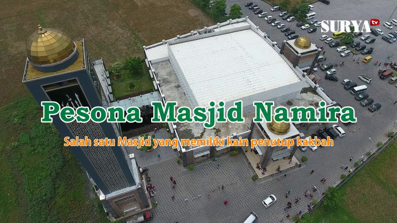 Pesona Masjid Namira Lamongan Ada Kiswahnya Youtube