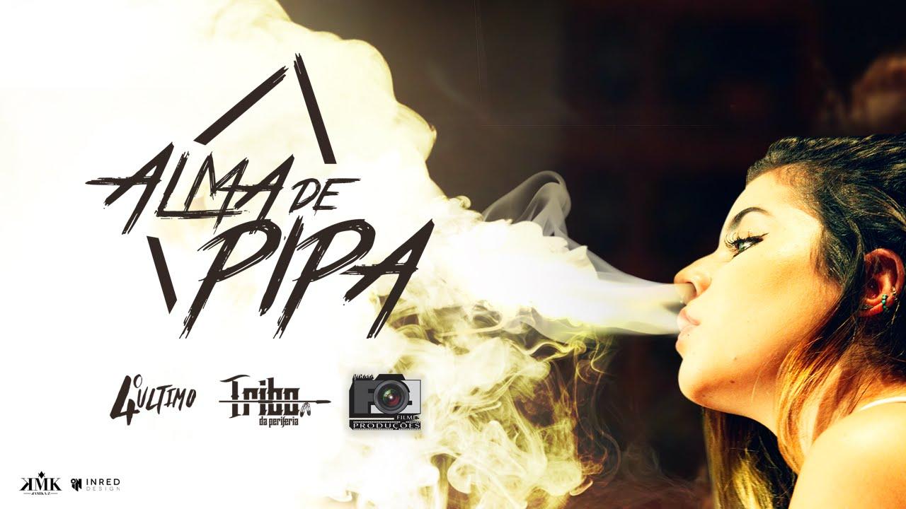 Tribo da Periferia - Alma de Pipa (Official Music Video) #1