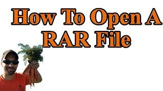 How to open RAR and 7z files - i.e how to get the mods out of RAR files