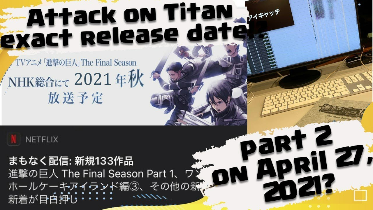 Attack on Titan final season part 2 official release date ...
