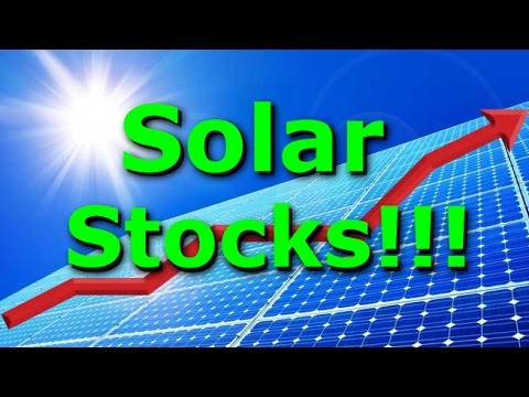 5 Solar Companies Stocks to Watch for 2017, 2018, and 2019