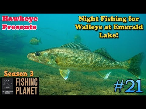 Fishing Planet | #21 - S3 | Night Fishing For Walleye At Emerald Lake!