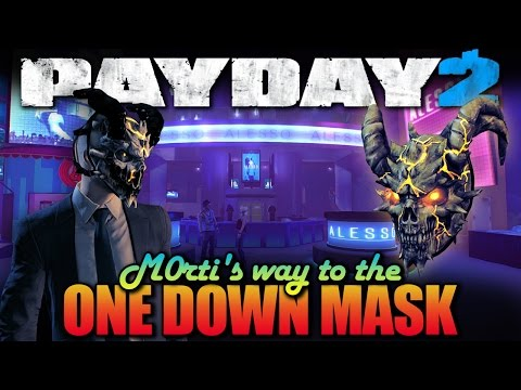 One Down - Alesso Heist - Solo, Stealth (Payday 2 - M0rti's way to the One Down Mask)