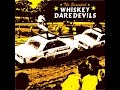 Thumbnail for Whiskey Daredevils - The Essential Whiskey Daredevils (Knockout Records) [Full Album]