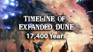 Timeline of Expanded Dune (17,400 Years)