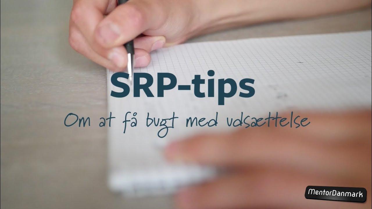 Pernilles SRP-tips: Om at få bugt med udsættelse