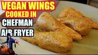 Vegan Wings Cooked in Chefman Air Fryer