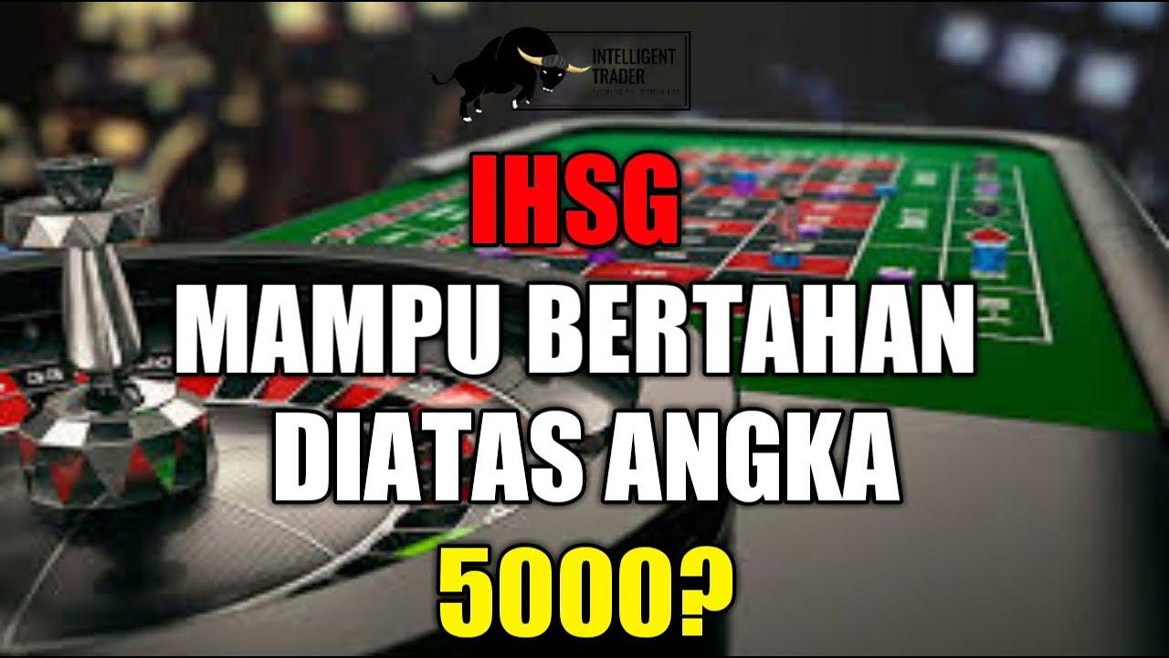 IHSG Masih Kuat Bertahan Diatas Angka 5000?