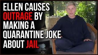 Woke Twitter SHREDS Ellen DeGeneres For Comparing Lockdown To Being In Jail