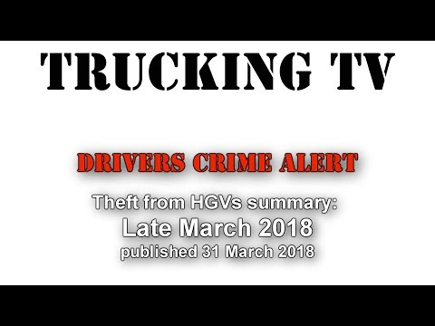 Freight crime hotspots report, late March 2018