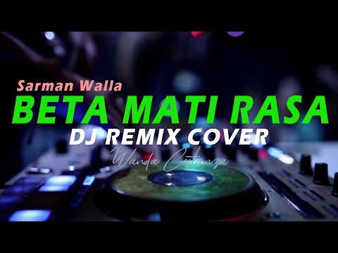 DJ BETA MATI RASA Remix Full Bass Terbaru Lagu Daerah Maluku