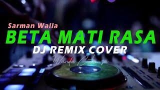 DJ BETA MATI RASA Remix Tiktok Viral terbaru | Lagu Daerah Maluku