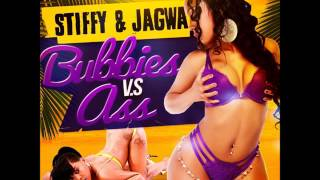 Stiffy [Star Quality] & Jagwa [De Champ] - Bubbies