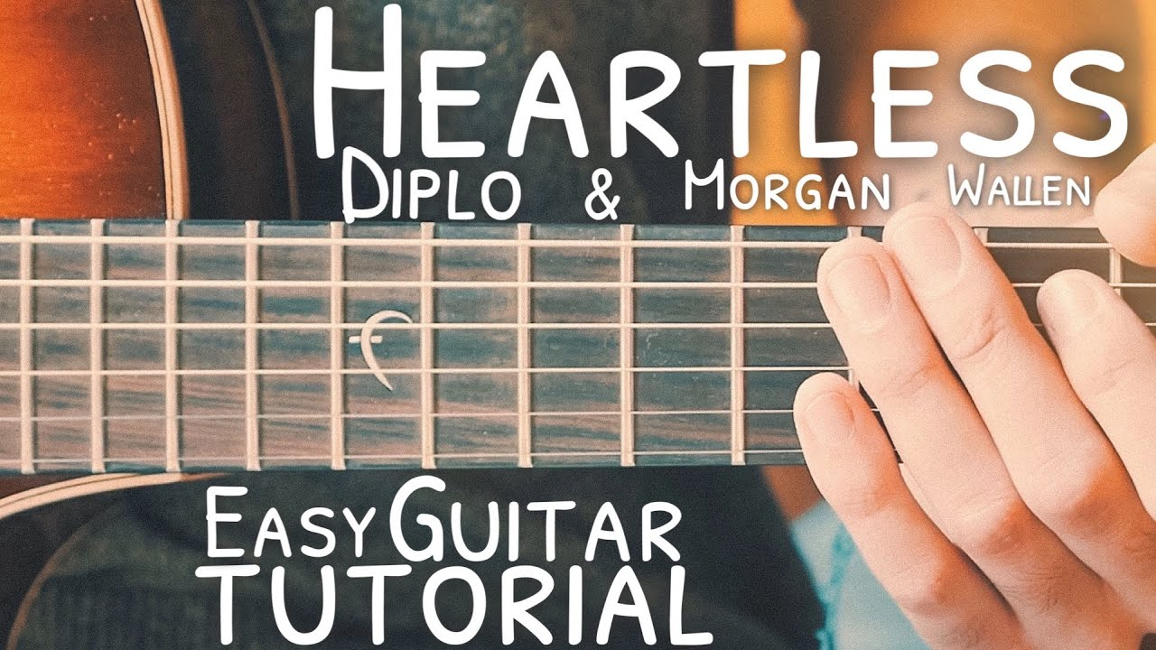 Heartless Diplo Morgan Wallen Guitar Tutorial Heartless Guitar Guitar Lesson 737 Youtube