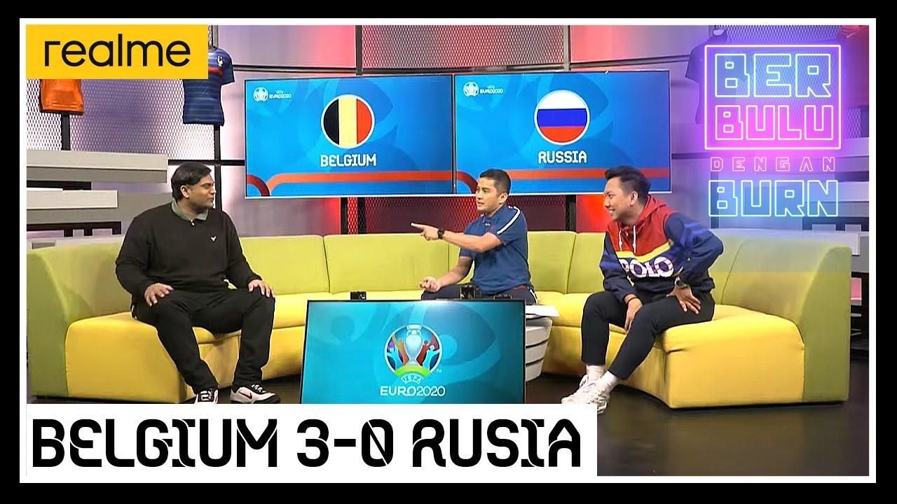 BERBULU DENGAN BURN | BELGIUM V RUSIA | EURO 2020 | #REALME8-5G