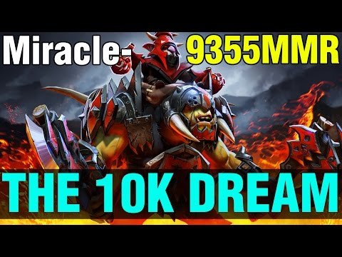 THE 10K DREAM STILL ALIVE !! - Miracle- 9355MMR INSANE MATCH ALCHEMIST - Dota 2